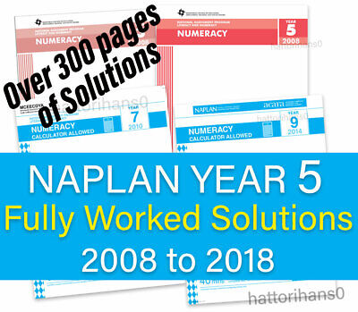 NAPLAN Year 7 fully worked solutions to past papers 2008 to 2018