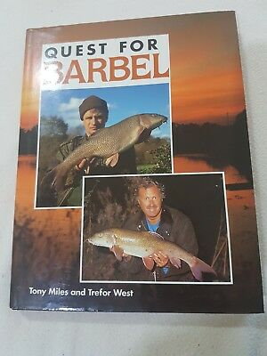 Signed Quest for Barbel by Tony Miles and Trefor West Fishing Book