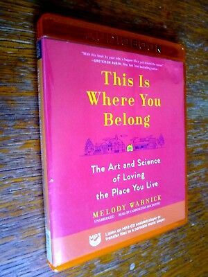 This Is Where Your Belong Audiobook by Melody Warnick FREE SHIPPING
