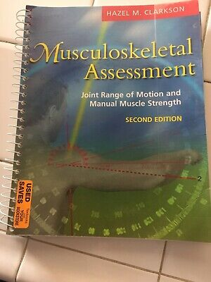 Musculoskeletal Assessment : Joint Range of Motion and Manual Muscle Strength by
