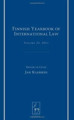 New, Finnish Yearbook of International Law, Volume 22, 2011, Editor-in-Chief Jan