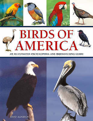 Birds of America: An Illustrated Encyclopedia and Birdwatching Guide, Alderton,