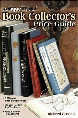 Antique Trader Book Collector's Price Guide by Richard Russell (2003, Paperback)