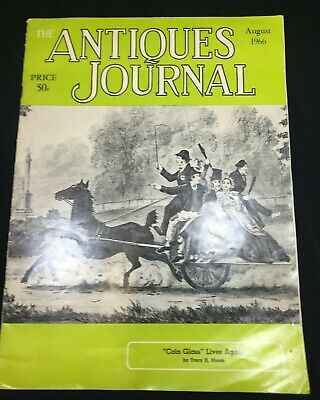 """antiques Journal"" Magazine August 1966, Coin Glass, Hats, Paper Weights,c & I"