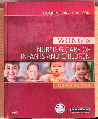 Wong's Nursing Care Of Infants and Children 2007 Hardcover CD-ROM included