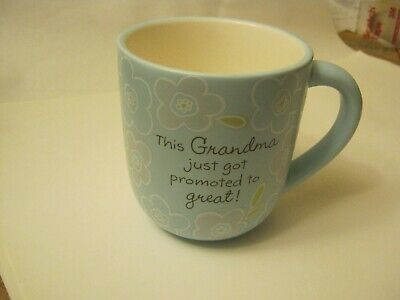 "Hallmark Sky Blue ""This Grandma just Got Promoted To Great"" Mug Cup (RS-8)"