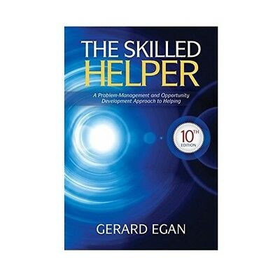 The Skilled Helper - 10th Edition  ISBN 978-1-285-06571-7 Hardcover