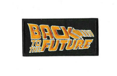 BACK TO THE FUTURE Iron on / Sew on Patch Embroidered Badge Motif Movie PT489