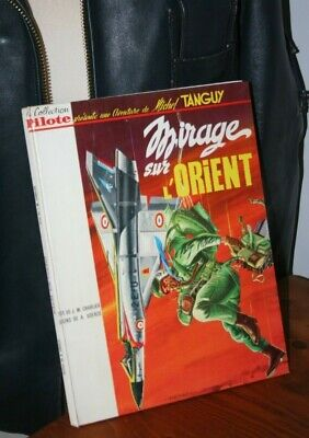 une aventure de Michel Tanguy / collection pilote / EO / Mirage sur l'orient