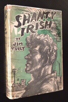 Jim Tully / Shanty Irish First Edition 1928