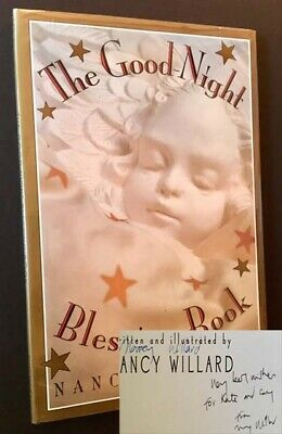 Nancy Willard / The Good-Night Blessing Book Signed 1st Edition 1996