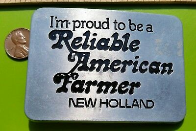 Vintage American Farmer Belt Buckle New Holland I'm a Proud Reliable 1982