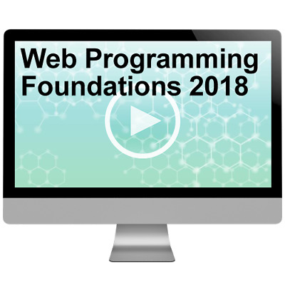 Web Programming Foundations 2018 Video Training