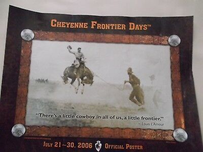 Cheyenne Frontier Days Official Rodeo Poster, July 2006, Features 1918 Photo