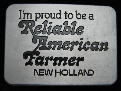 Qj11131 Vintage 1982 Proud To Be A Reliable American Farmer (New Holland) Buckle