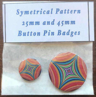 SYMETRICAL PATTERN Pair of Round Button Pin Badges 25mm & 45mm - Novelty Fun