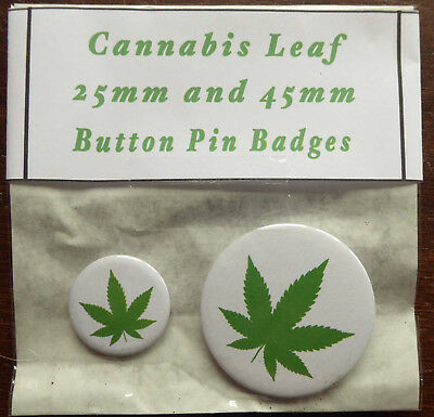 GREEN CANNABIS LEAF Pair of Round Button Pin Badges 25mm & 45mm Drugs