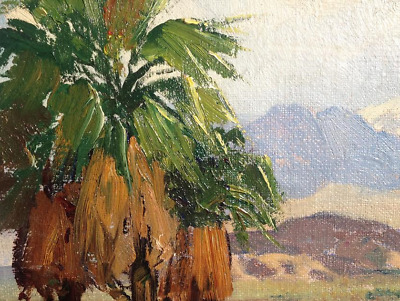 Fred Grayson Sayre 1879-1939 - Palm Springs Vista - California Plein Air