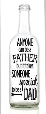 Vinyl Decal Sticker for Wine bottle anyone can be a father dad fathers day