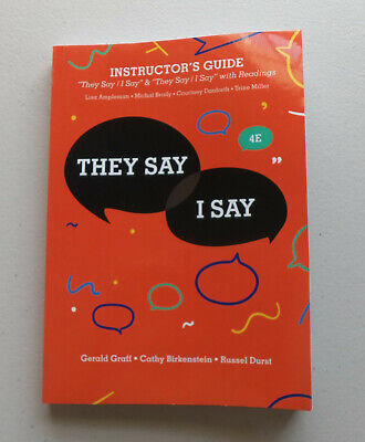 They Say / I Say - 4th Ed - Instructor's Guide by Gerald Graff (2018, Paperback)