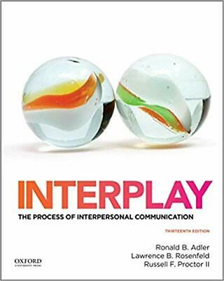 Interplay : The Process of Interpersonal Communication 13th Edition