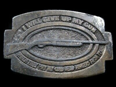 Sa09111 Vintage 1979 **I Will Give Up Gun When...** Second Amendment Belt Buckle