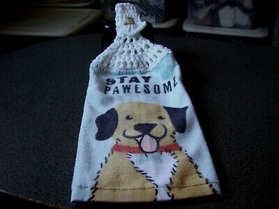 CROCHET TOP HANGING KITCHEN TOWELS  STAY PAWESOME DOG