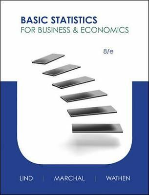 Basic Statistics for Business and Economics 8th Edition by William G. Marchal