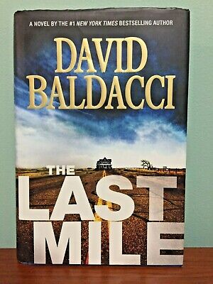 The Last Mile by DAVID BALDACCI HARD COVER DUST JACKET First Edition