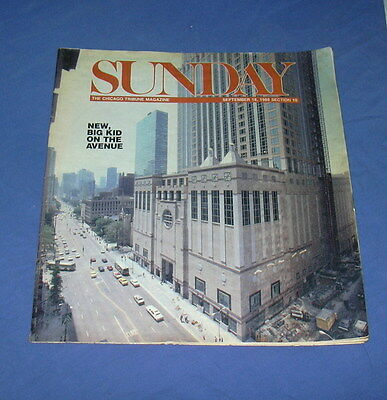 Chicago Tribune Sunday Magazine - Sept. 18, 1988