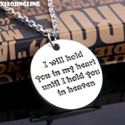 I Will Hold You In My Heart Until I Hold You In Heaven Necklace MESSAGE US SHIP