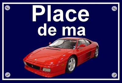 "plaque "" PLACE DE MA FERRARI 348 """