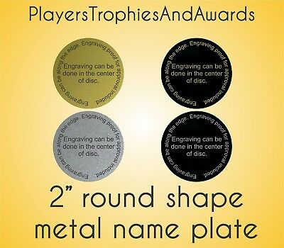 """2"""" ROUND shaped metal NAME PLATE personalized 2 inch Laser engraved"""
