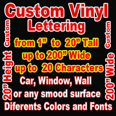 Custom Vinyl Lettering Personalized  Decal Sticker up to 20 in Tall and 200 wide