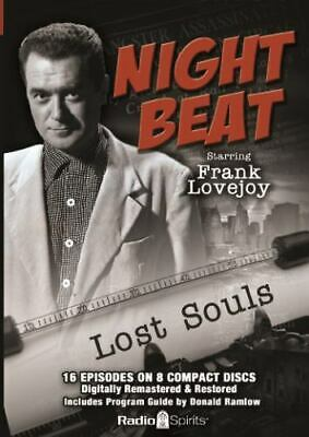 Night Beat Lost Souls (Old Time Radio)
