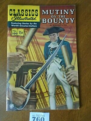 No.100 MUTINY ON THE BOUNTY / Nordhoff & Hall - Classics Illustrated