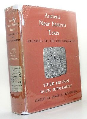 Ancient Near Eastern Texts Relating to the Old Testament Edited James B. Prit