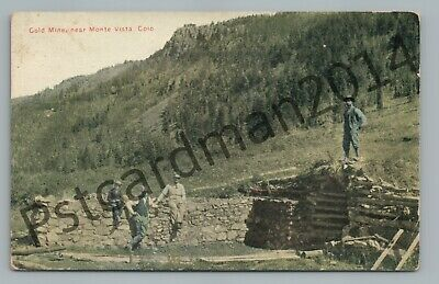 Gold Mine MONTE VISTA Colorado Rio Grande County CO Antique Mining 1910s