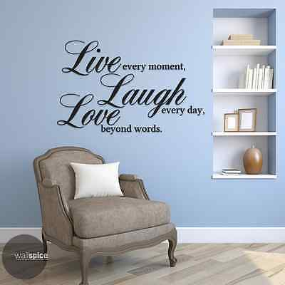 Live Every Moment Laugh Day Love Beyond Words Vinyl Wall Decal Art Sticker I20