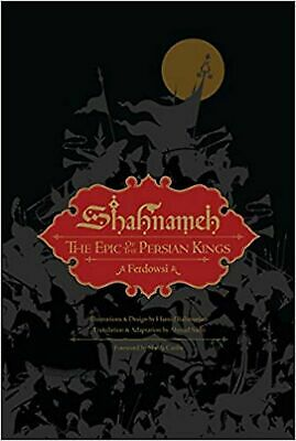 Shahnameh: The Epic of the Persian Kings (Illustrated Edition, Slipcased) [Ha...