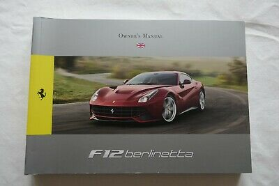 Ferrari F12 Berlinetta Owner's Manual - 4283/12 - UK Version