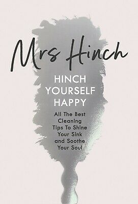 Hinch Yourself Happy Best Cleaning Tips To Shine by Mrs Hinch Sophie Hinchliffe