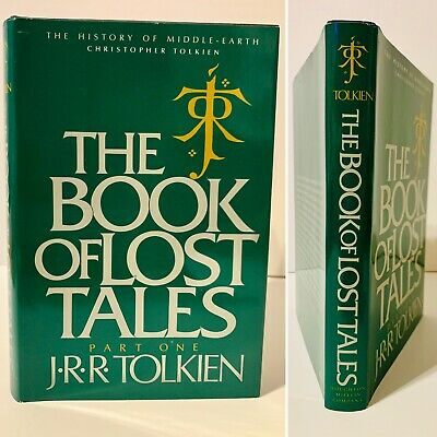 The Book Of Lost Tales~Part One~Hardcover W/Dj J.r.r Tolkien~1St Us Edition 1984