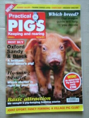 Practical Pigs - Keeping And Rearing / #2 / Spring 2011 / Oxford Sandy & Black