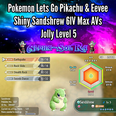 Pokemon Lets Go Pikachu & Eevee Shiny Sandshrew 6IV Max AVs Jolly Level 5