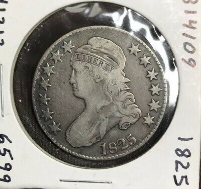 1825 capped bust half dollar Looks F+ O-118 Variety