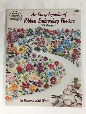 Encyclopedia of Ribbon Embroidery Flowers by American School of Needlework