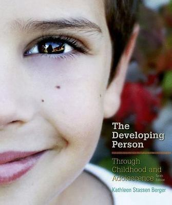 Developing Person Through Childhood and Adolescence 10th Ed by Kathleen Stassen