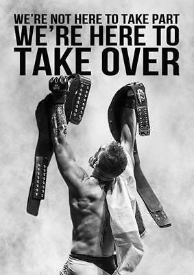 CONOR MCGREGOR 'TAKE OVER' QUOTE UFC Art Silk Poster 8x12