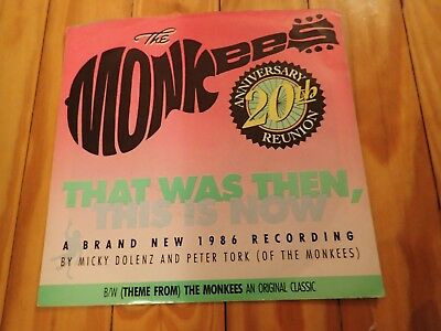"THE MONKEES ""THAT WAS THEN, THIS IS NOW"" 45 + picture sleeve 20th Reunion"